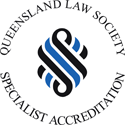 Queensland Law Society Specialist Accreditation