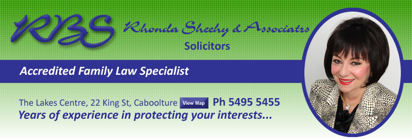 Rhonda Sheehy & Associates Solicitors Caboolture. Accredited Family Law Specialist